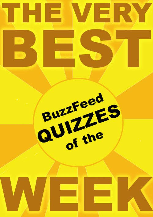 The very best BuzzFeed quizzes of the week
