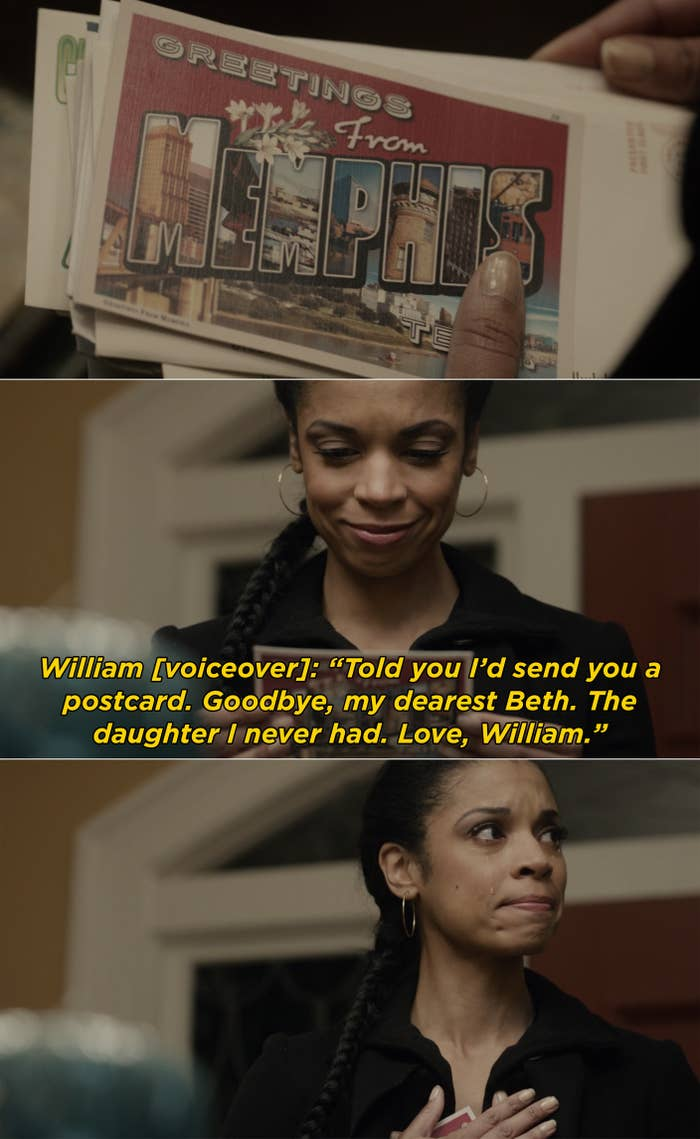 """Beth receiving a postcard from William after he died saying, """"Told you I'd send you a postcard. Goodbye, my dearest Beth, The daughter I never had. Love, William"""""""