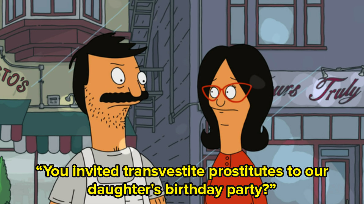 Bob and Linda from Bob's Burgers stand together and one says to the other you invited transvestite prostitutes to our daughter's birthday party