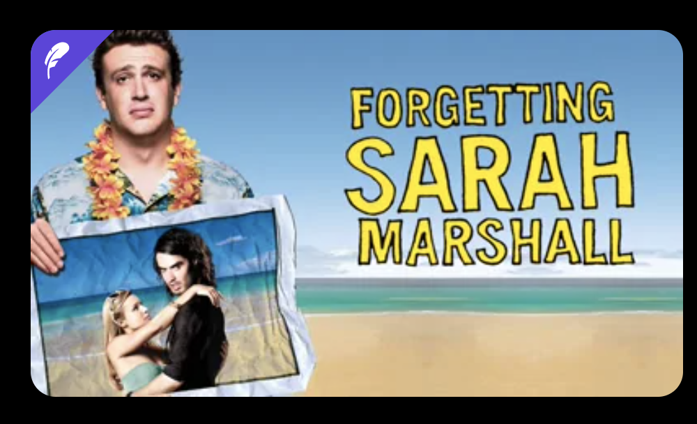 "The promo image for ""Forgetting Sarah Marshall,"" with the purple feather in the corner"