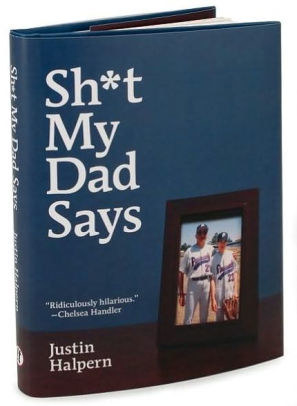 "The hardcover book cover for ""Sh*t My Dad Says"""