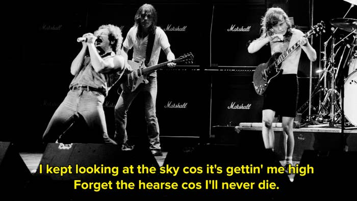 A black and white image of AC/DC with the lyrics I kept looking at the sky cos it's gettin' me high forget the hearse cos I'll never die on top