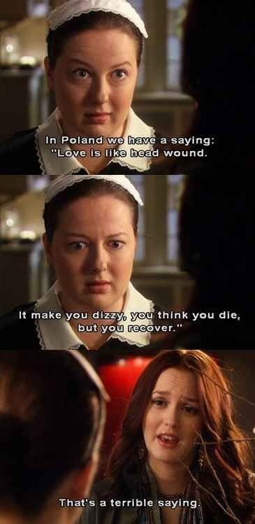 """Dorota says """"Love is like a head wound, it make you dizzy, you think you die, but you recover"""""""