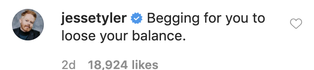 """Jesse Tyler Ferguson writes """"Begging for you to lose your balance"""" in the comments"""