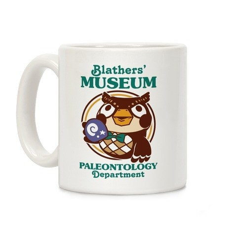 "mug with owl from animal crossing on it that says ""blathers museum paleontology department"""
