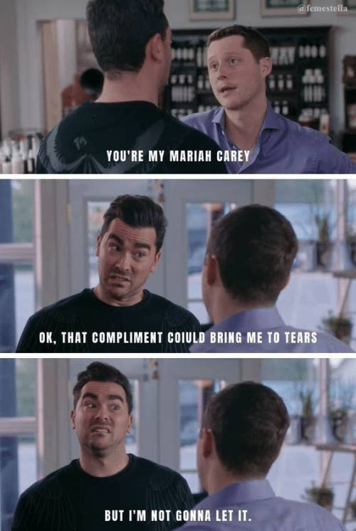 A funny scene from Schitt's Creek where Davis tells Noah he is his Mariah Carey