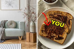 """On the left, a simple living room with a couch with a throw blanket, a plant in a vase, a rug on the floor, and on the right, a plate with two slices of vegemite toast with a bold arrowing pointing to the toast with """"you"""" typed next to it"""