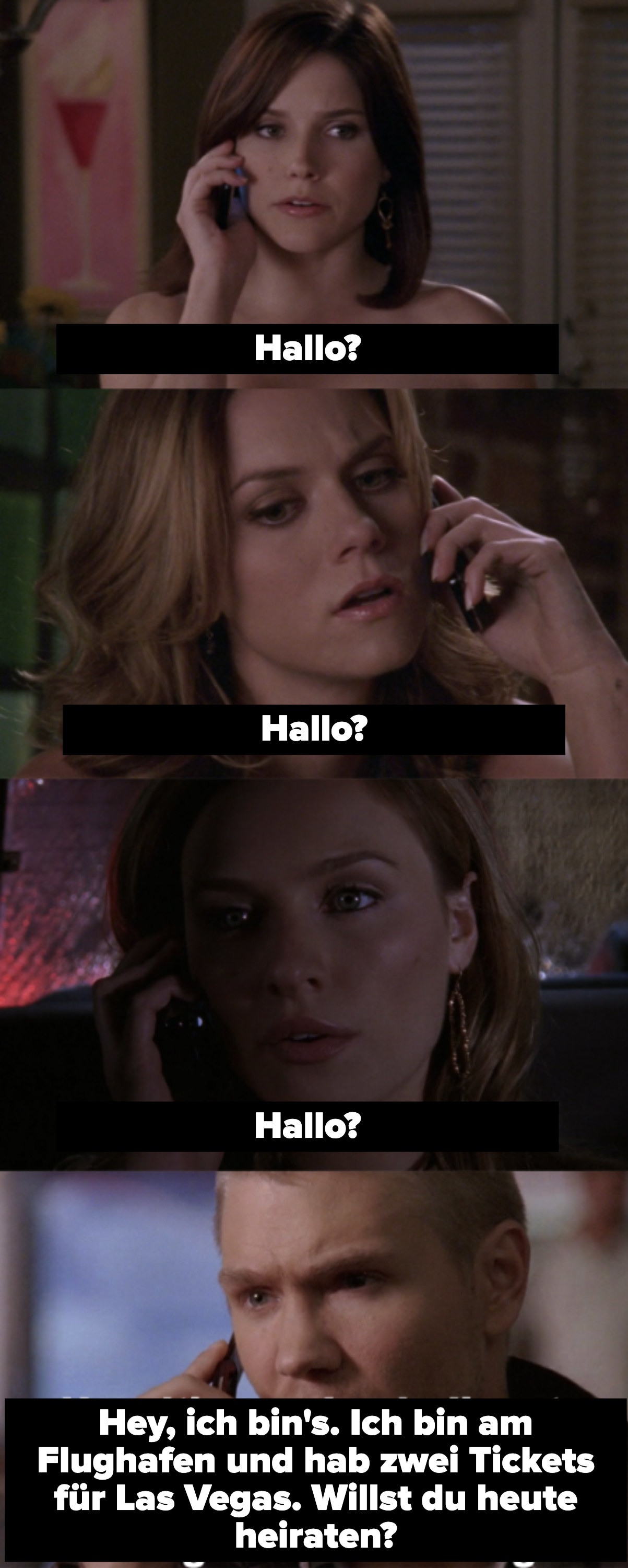"""Brooke, Peyton, and Lindsay answering the phone and saying """"hello?"""", then Lucas saying """"hey, it's me. Look, I'm at the airport and I've got 2 tickets to Las Vegas. Do you wanna get married tonight?"""" but you don't know which he's talking to."""