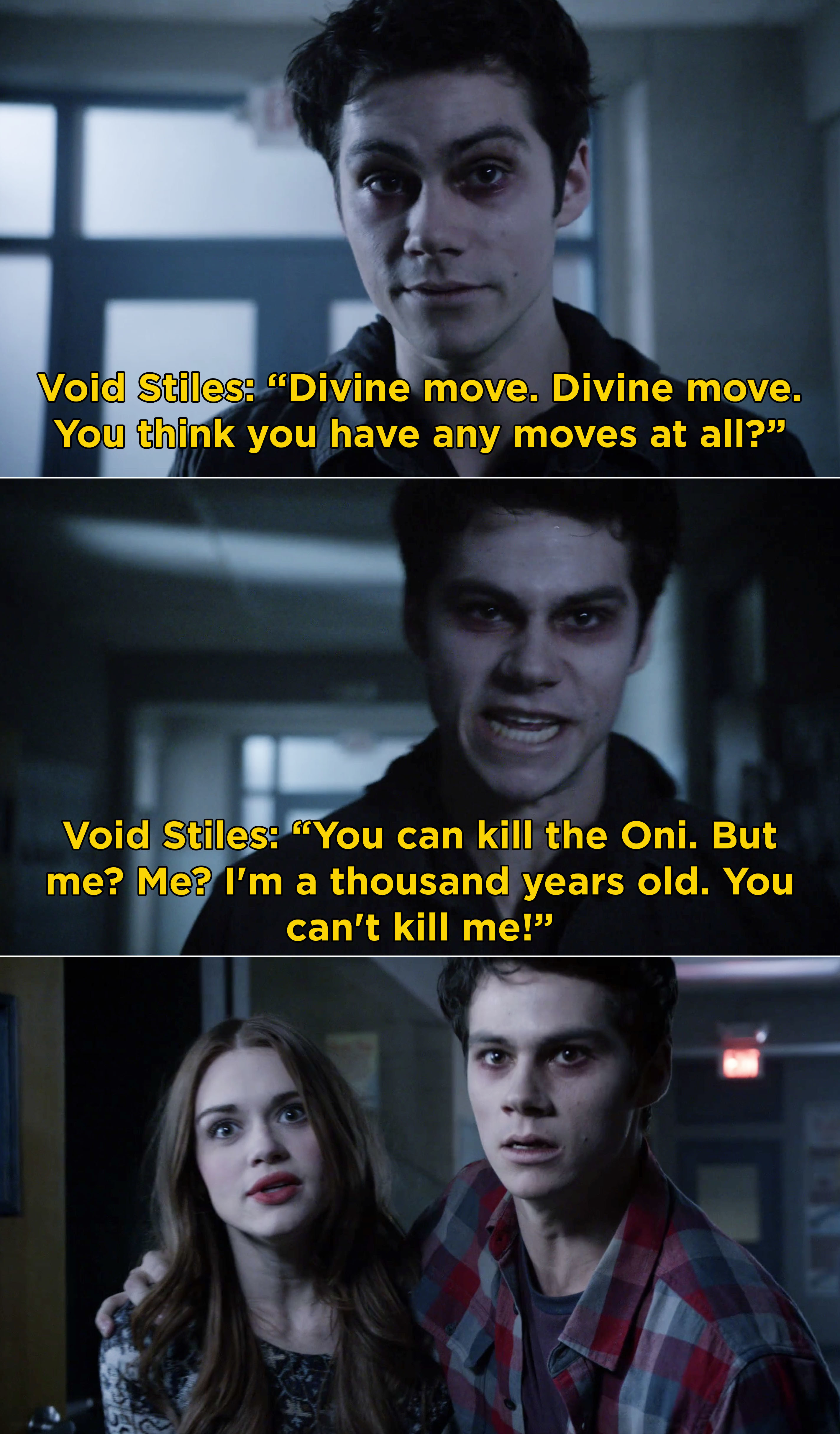 """Void Stiles chasing Lydia and Stiles saying, """"You can kill the Oni. But me? Me? I'm a thousand years old. You can't kill me!"""""""