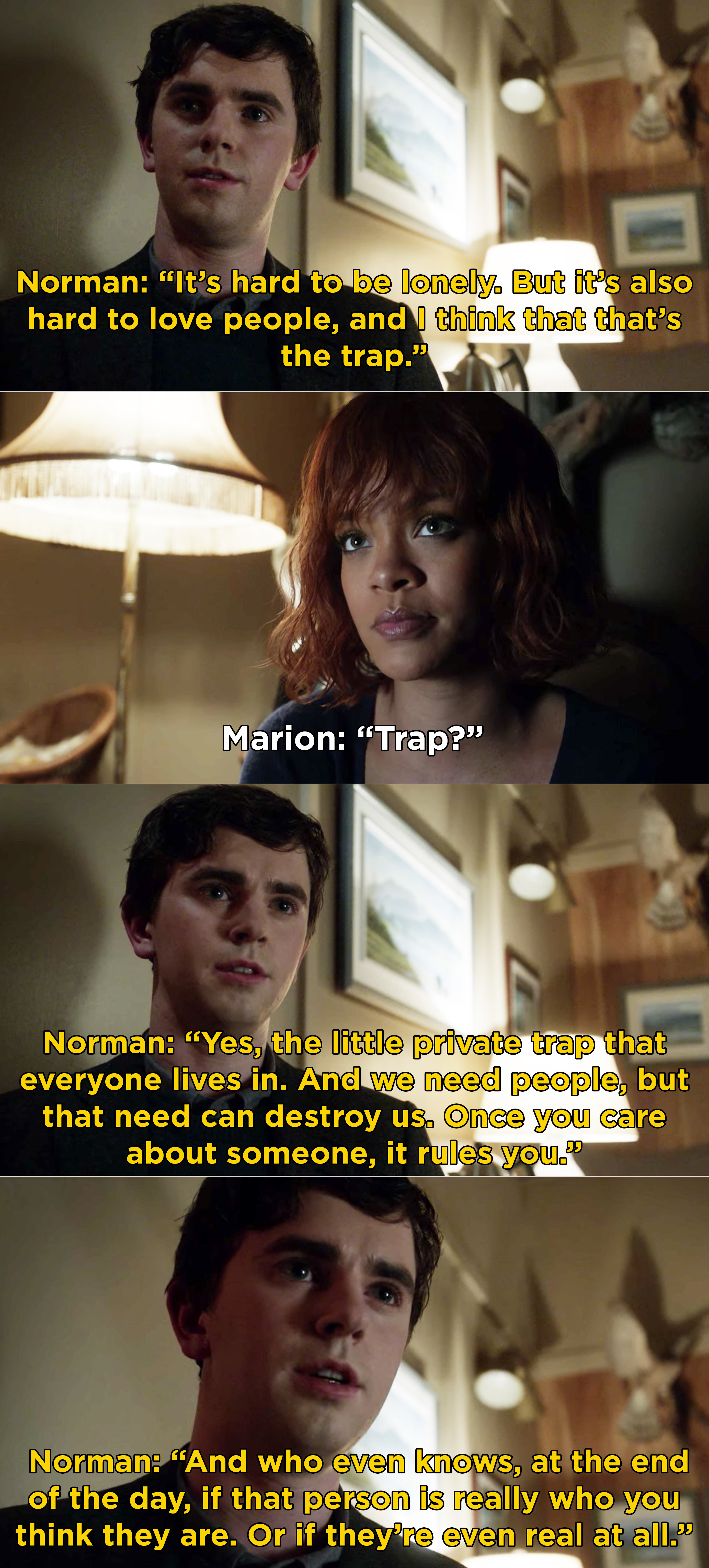 Norman talking to Marion and saying that loving people is a trap