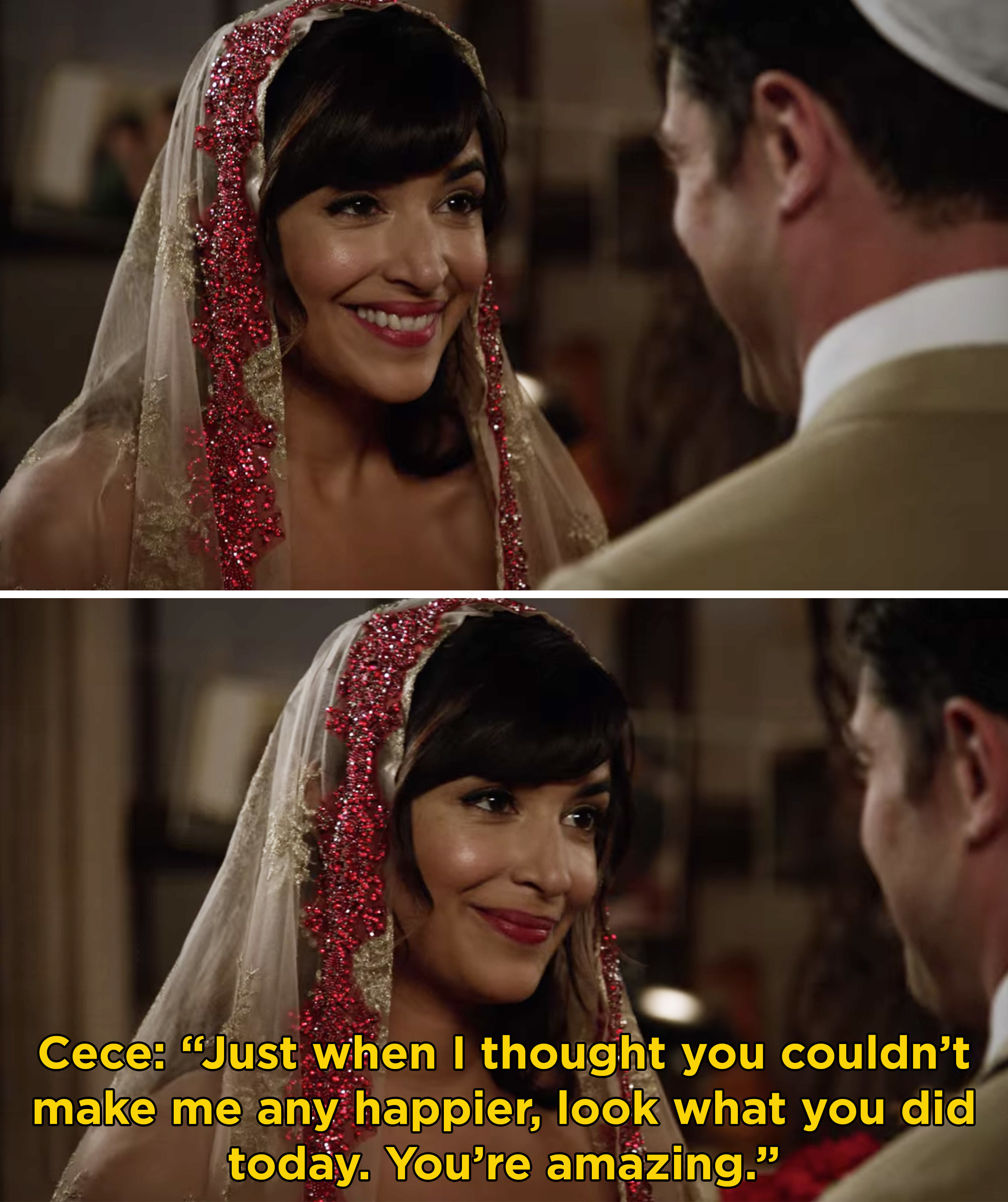"""Cece at her wedding to Schmidt saying, """"Just when I thought you couldn't make me any happier, look what you did today. You're amazing"""""""
