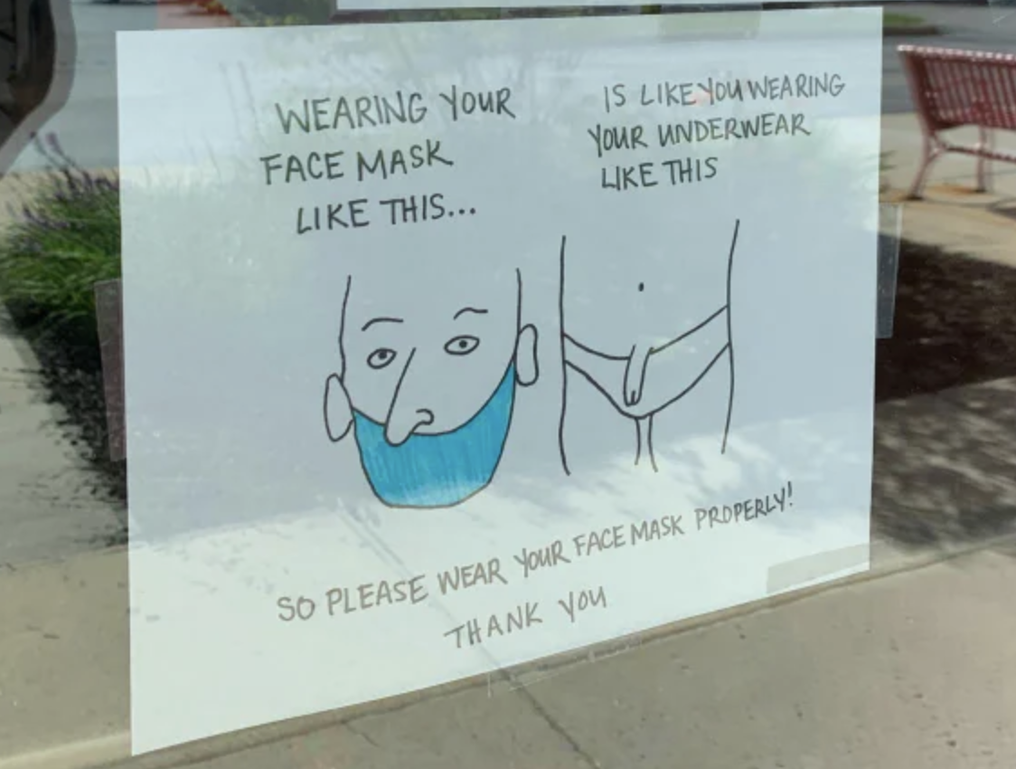 Sign about putting your facemask over your nose