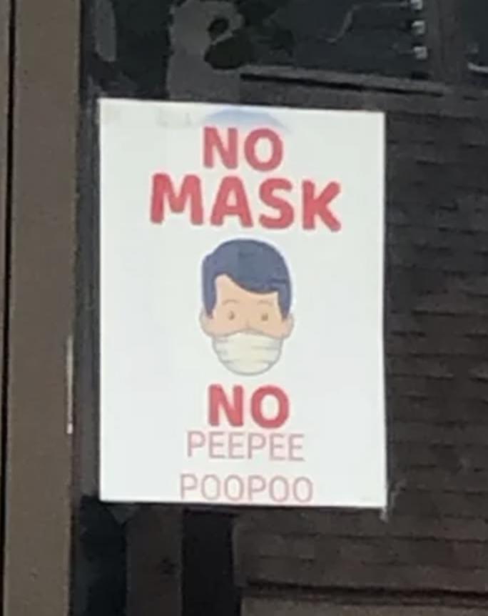 Sign reading no mask no peepee poopoo