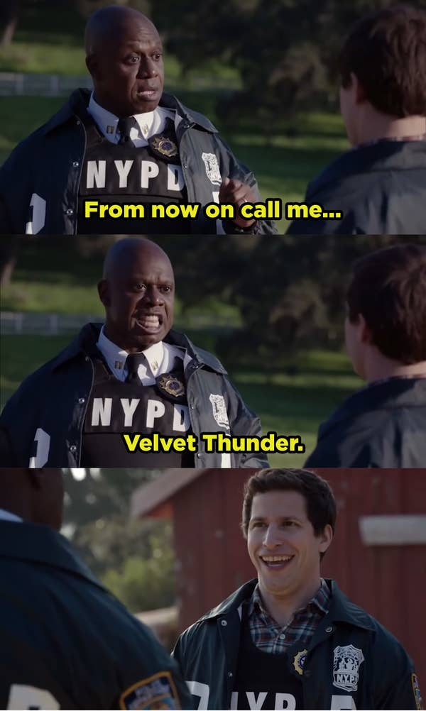 "Captain Holt telling Jake to call himself ""Velvet Thunder."""