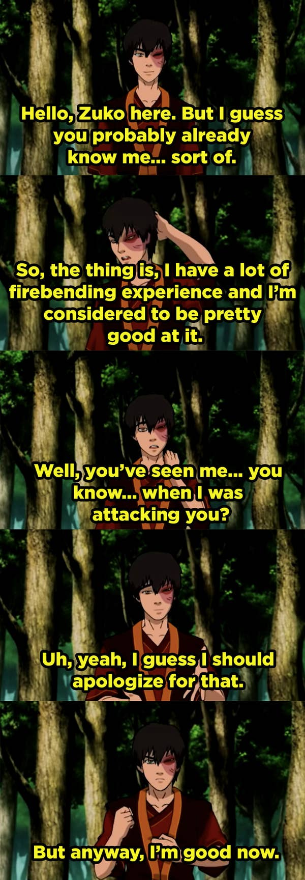 Zuko practicing his apology and saying that he's good now.