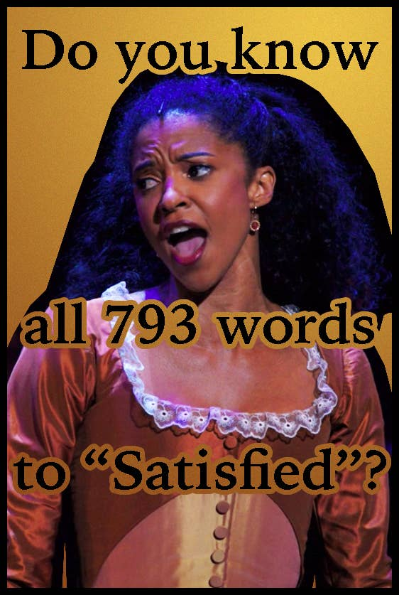Do you know all 793 words to Satisfied?