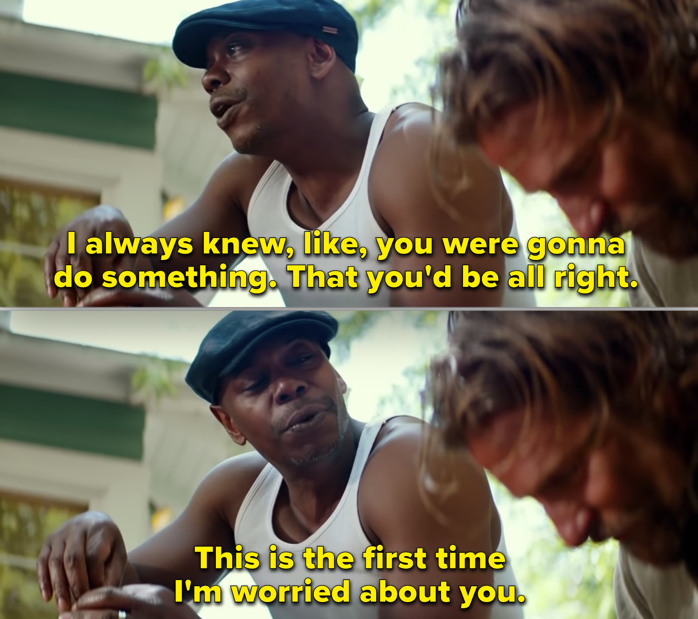 Dave Chapelle talking to Bradley Cooper's character in A Star Is Born