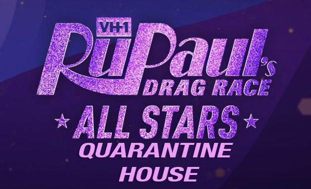 """The RuPaul's Drag Race All Stars logo in purple sparkle font with """"quarantine house"""" written underneath it"""