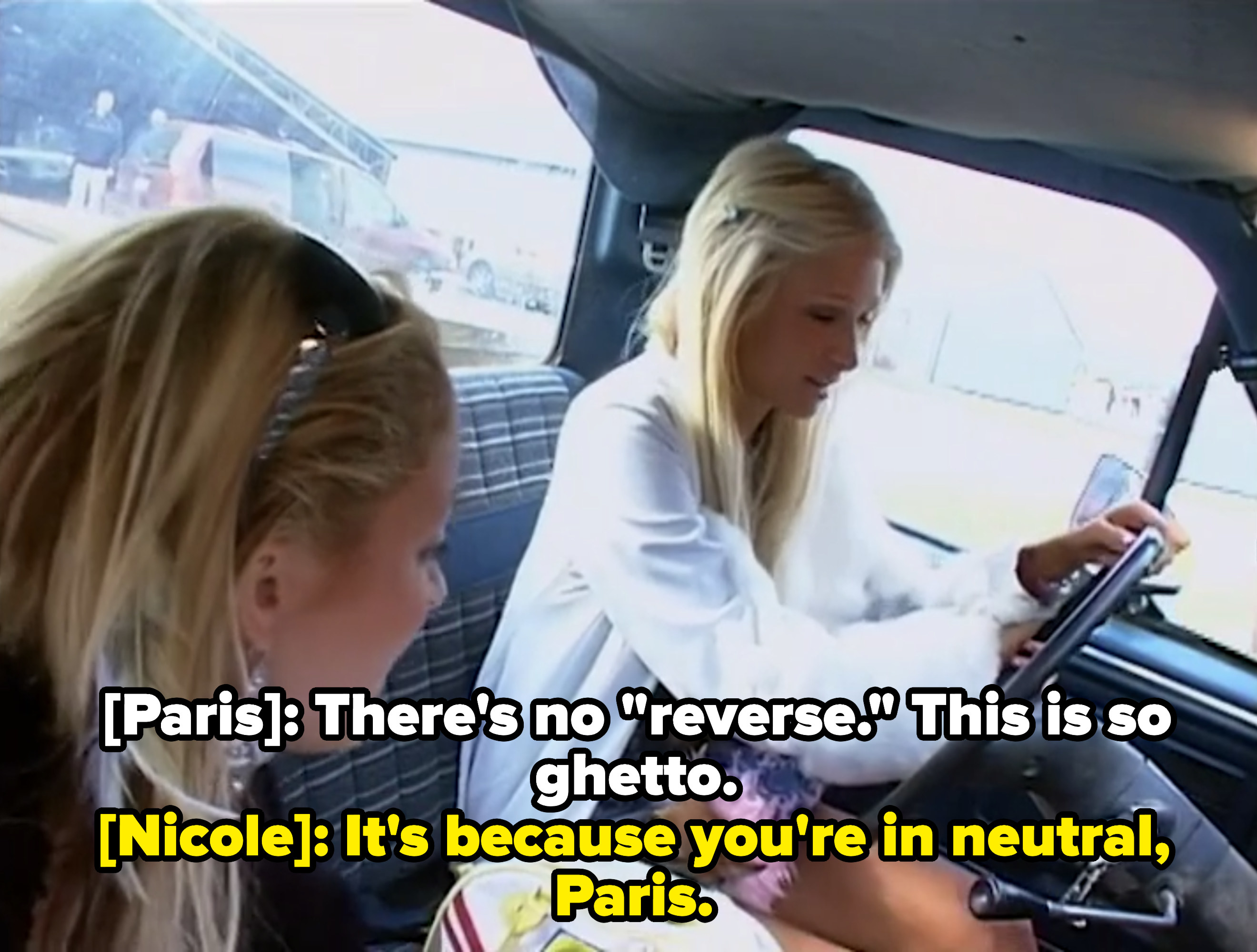 Paris not knowing how to drive a pickup truck.