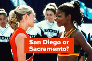 """a still from Bring it On with the text """"San Diego or Sacramento?"""""""
