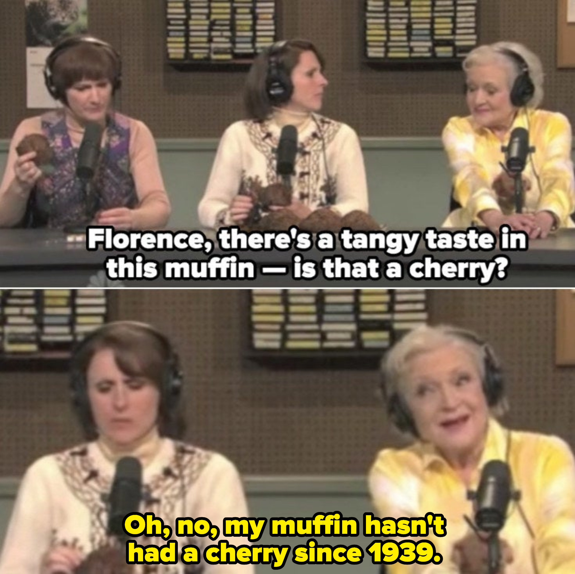 """Betty White playing Florence on an NPR radio show, """"Delicious Dish,"""" promoting her muffins. With gusto and attitude, she jokes: """"My muffin hasn't had a cherry since 1939"""""""