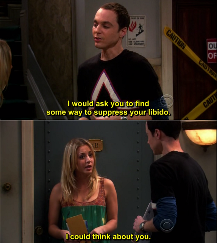 Sheldon asks Amy to suppress her libido and she suggests thinking about him