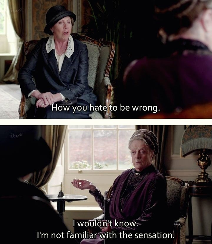 """Isobel says, """"How you hate to be wrong,"""" and Violet replies, """"I wouldn't know. I'm not familiar with the sensation"""""""