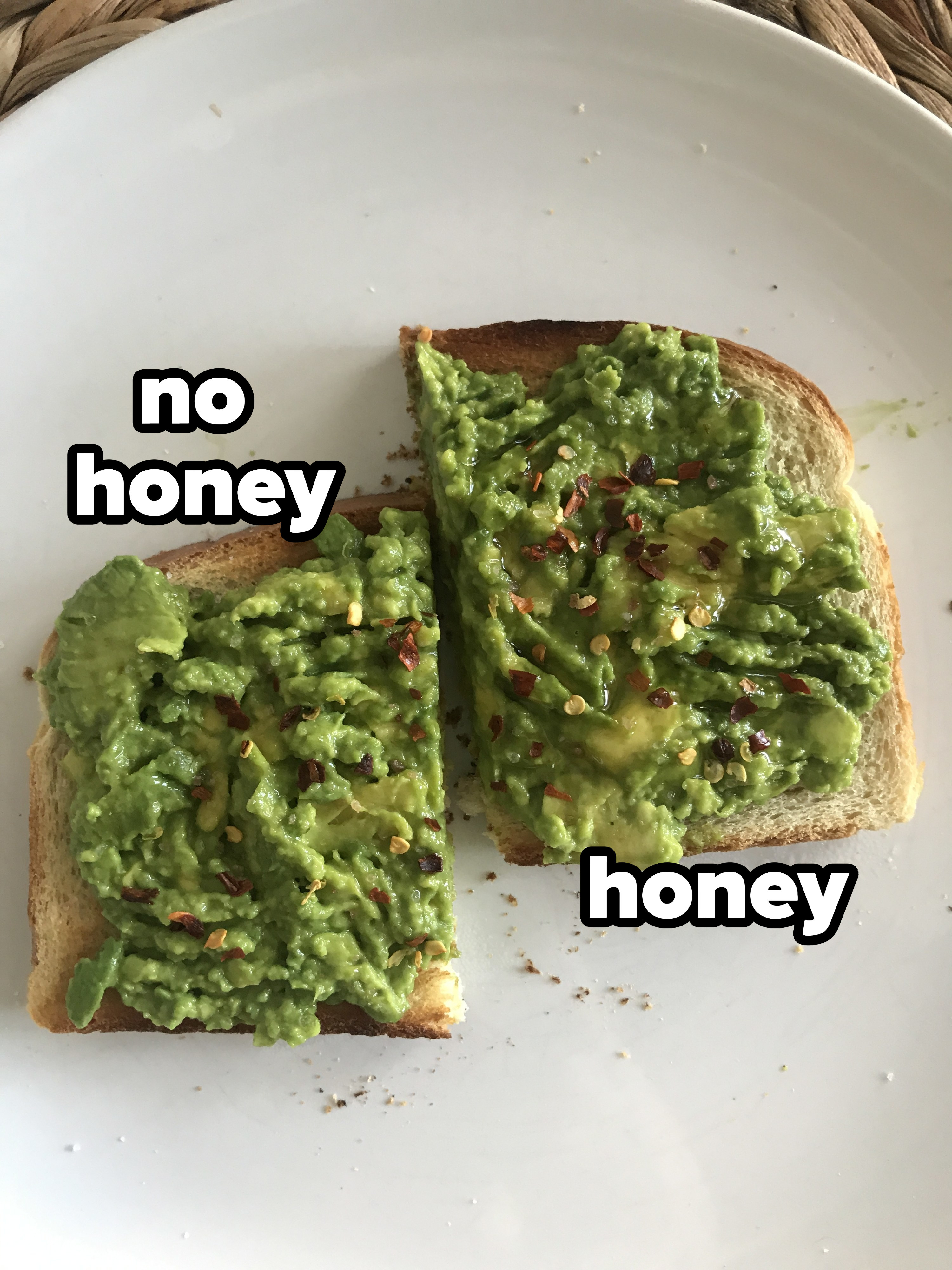 Avocado toast with honey and without honey