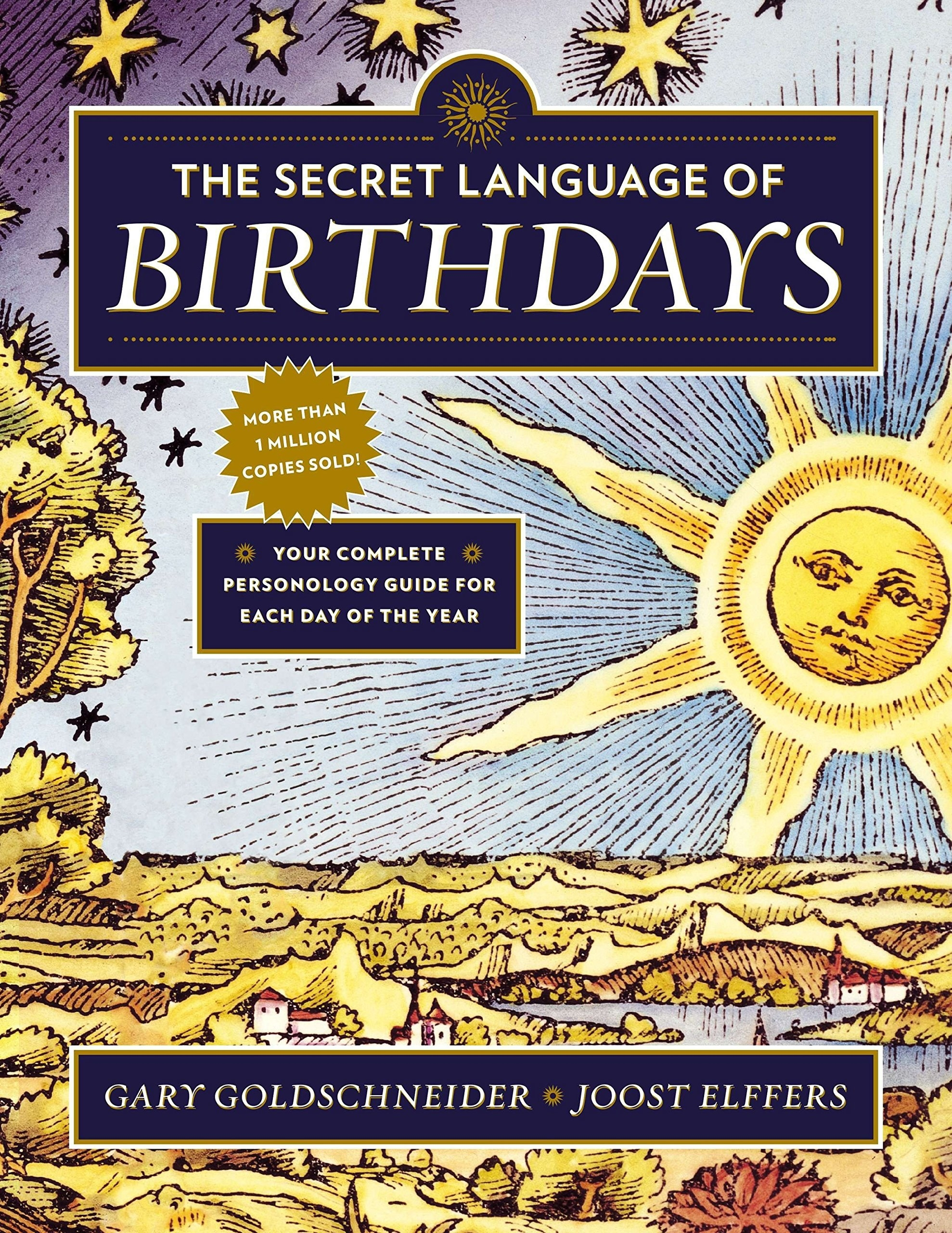 "Cover of ""The Secret Language of Birthdays: Your Complete Personology Guide for Each Day of the Year"" by Gary Goldschneider and Joost Elffers"