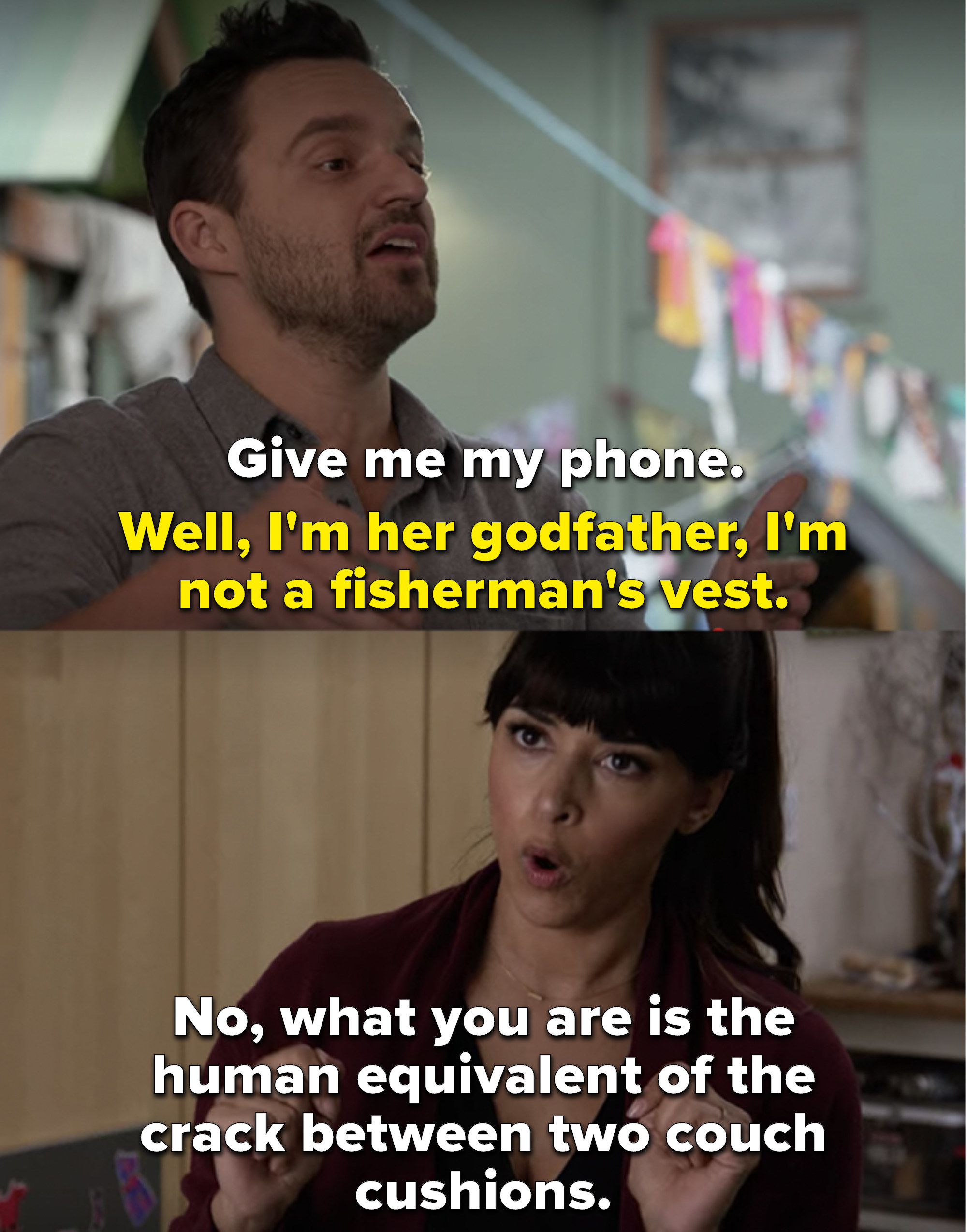 """Nick says he doesn't have her phone because he's not a fisherman's vest and Cece says, """"No, what you are is the human equivalent of the crack between two couch cushions"""""""