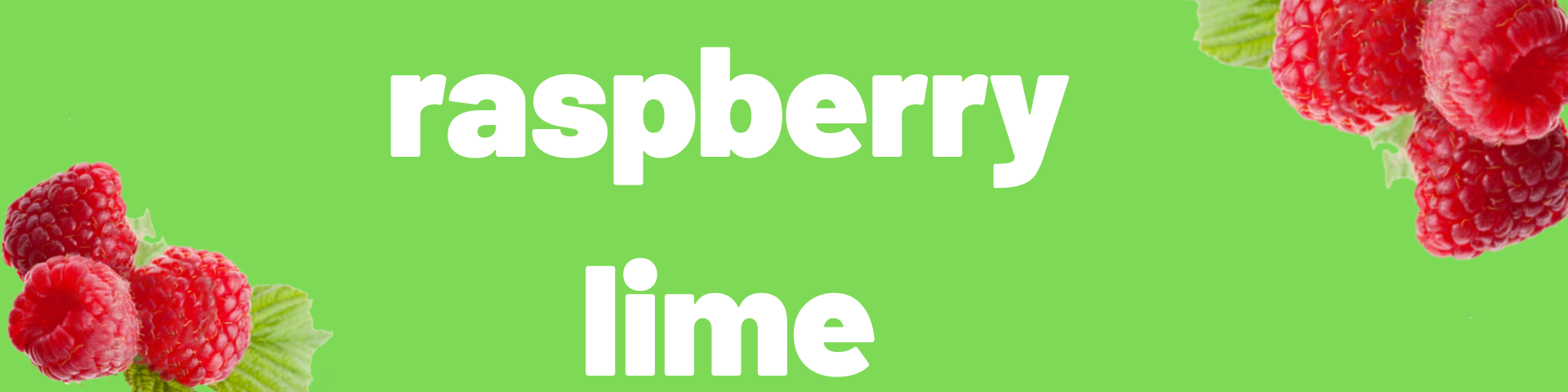 """A banner that reads """"raspberry lime,"""" with images of raspberries in the corners."""