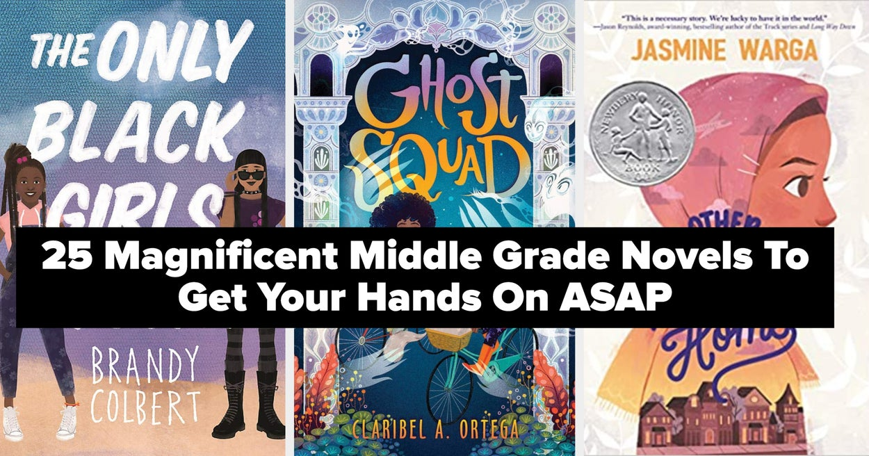 25 Magnificent Middle Grade Novels To Get Your Hands On ASAP