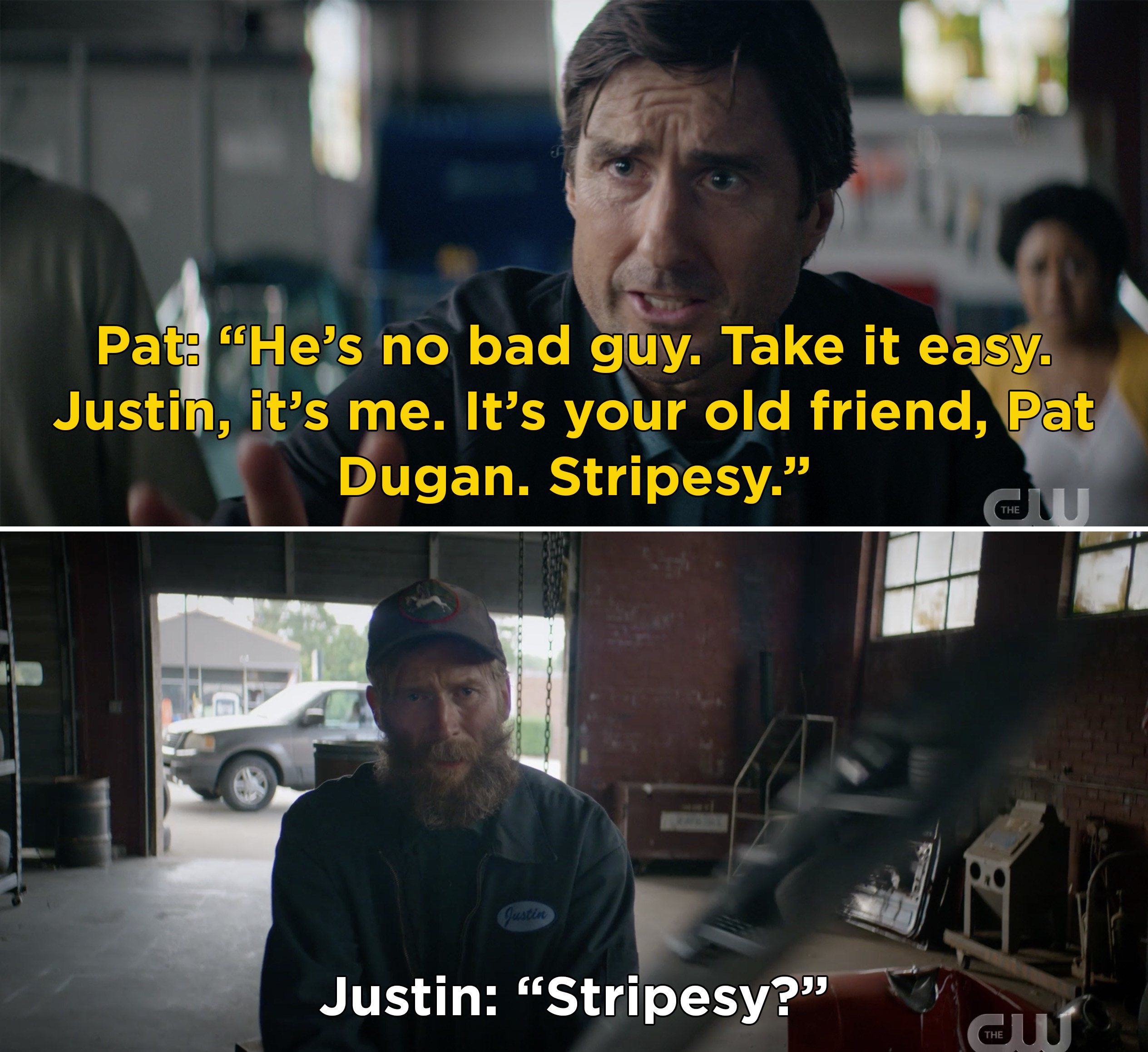 "Pat telling Justin, ""He's no bad guy. Take it easy. Justin, it's me. It's your old friend, Pat Dugan. Stripesy"" and Justin finally recognizing him"