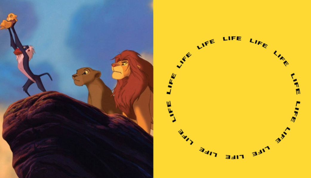 """A scene from """"The Lion King"""" on the left and the word 'life' written in a circle on the right"""