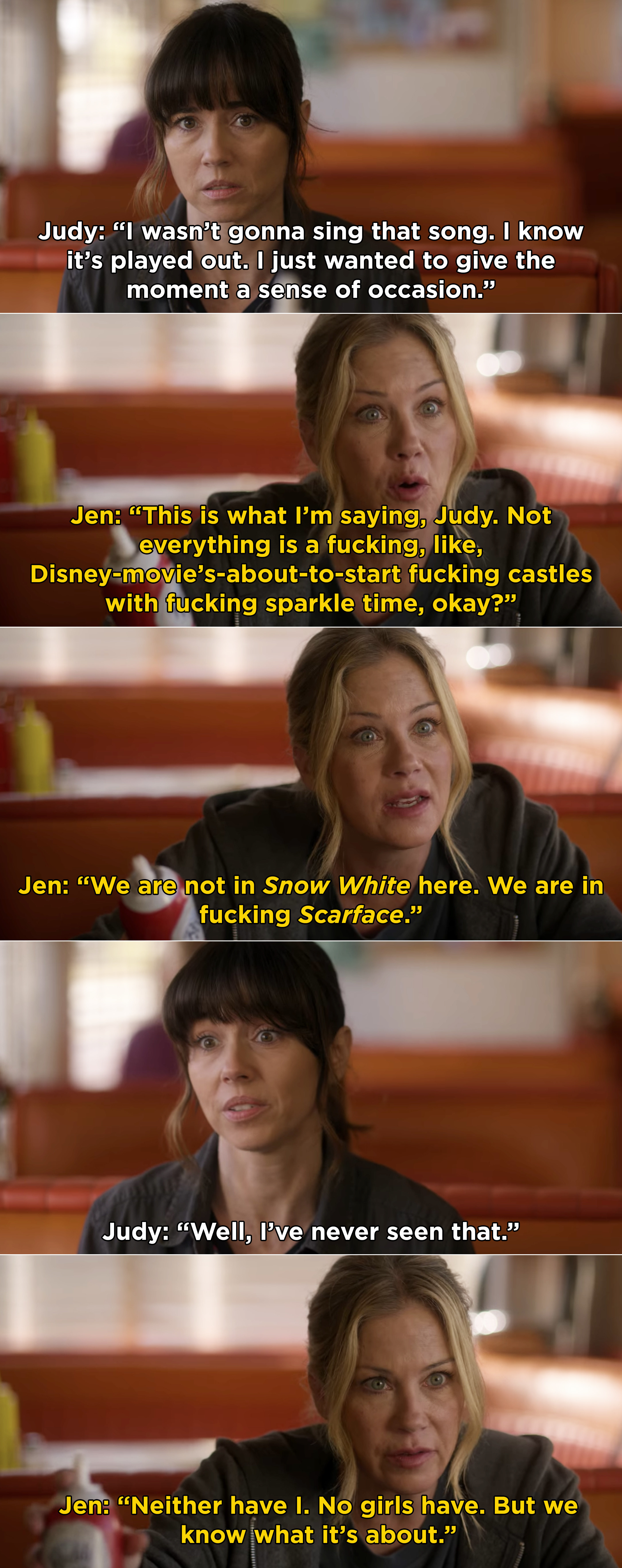 Judy and Jen talking in a diner after burying Steve's body in the woods, and Jen comparing the experience to Scarface