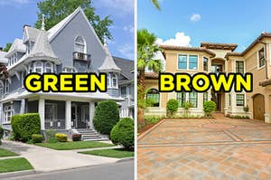 """On the left, a Victorian-style house with a wraparound porch on the corner of a street with """"green"""" typed on top of it, and on the right, a California home with a brick path out front and palm trees surround the house with """"brown"""" typed on top of it"""