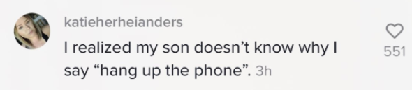 """Text that says """"I realized my son doesn't know why I say """"hang up the phone."""""""