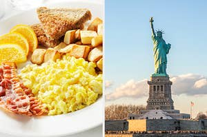 On the left, a plate of scrambled eggs, bacon, orange slices, toast, and home fries, and on the right, the statue of liberty
