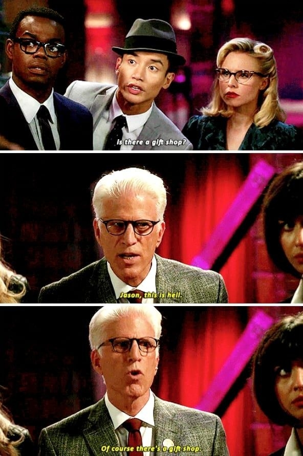 """Jason asking if there's a gift shop and Michael responding """"Jason, this is hell. Of course there's a gift shop"""""""