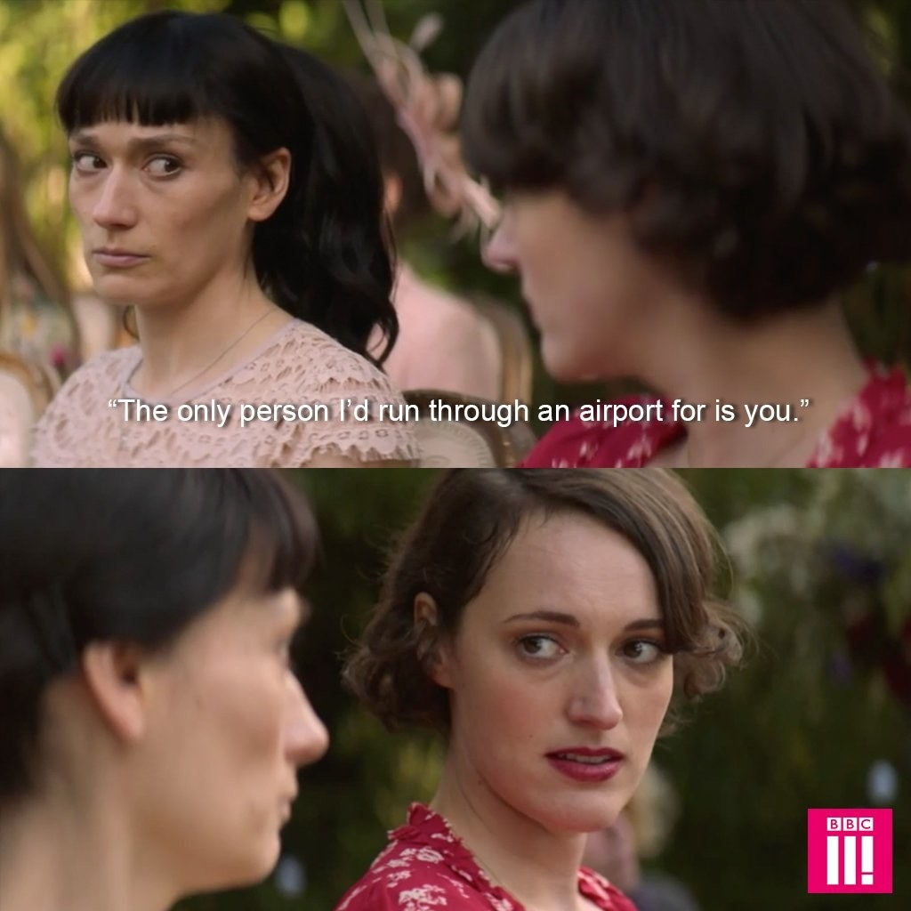 """Claire telling Fleabag """"The only person I'd run through an airport for is you"""""""