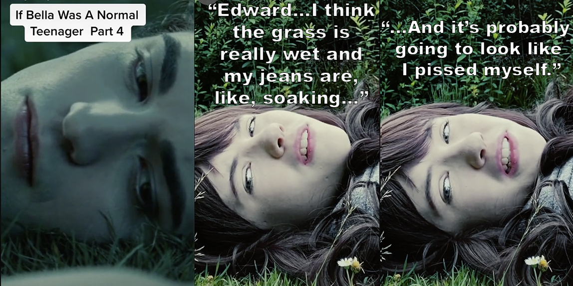 "Liv as Bella saying ""Edward...I think the grass is really wet and my jeans are, like, soaking...and it's probably going to look like I pissed myself"""