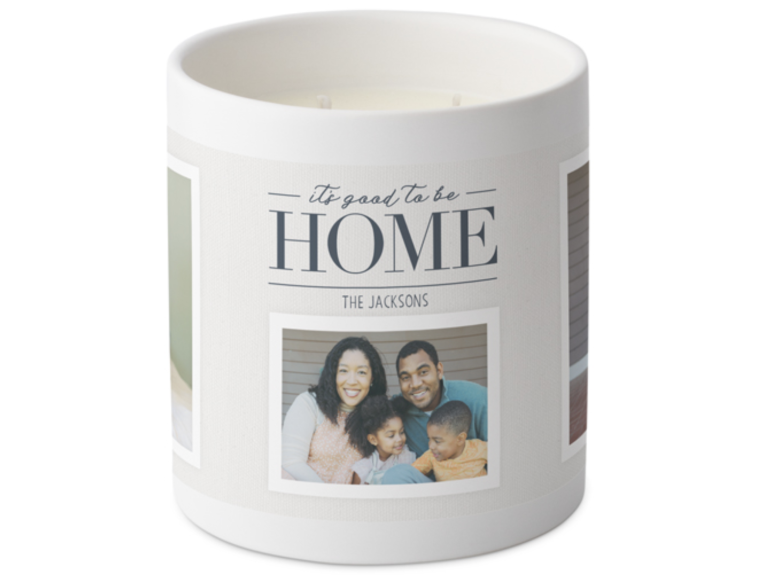"""Customized candle that says """"It's good to be home, The Jacksons"""" with a picture of a family"""