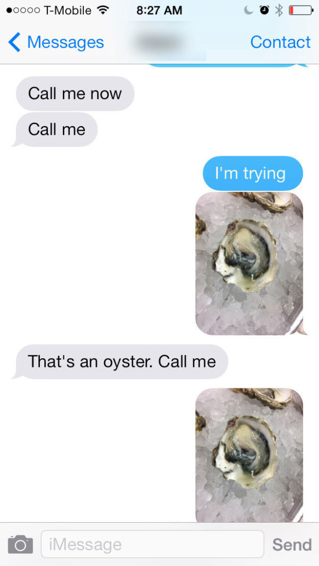 Text message of someone asking where the other person is and they just reply with a picture of an oyster