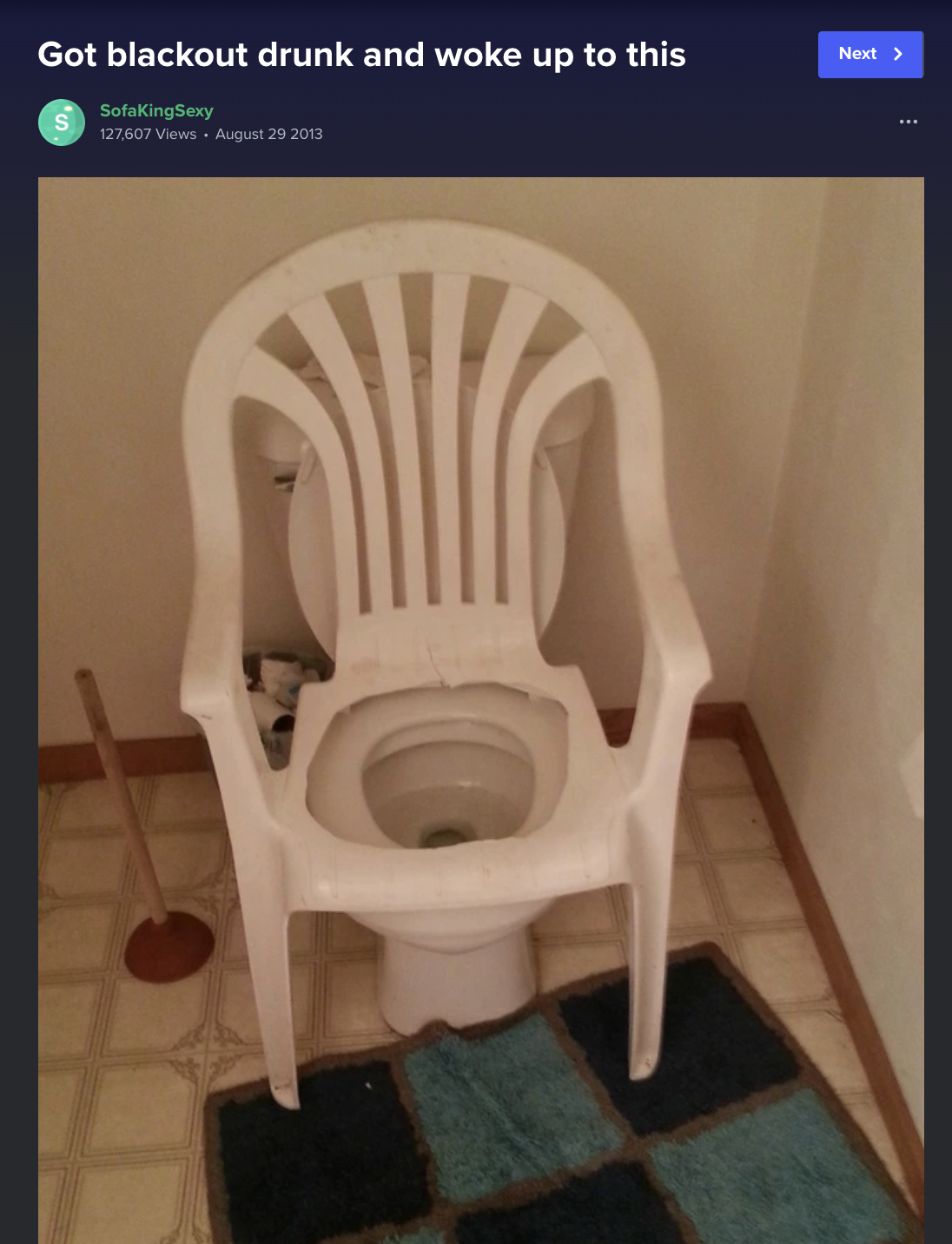 """picture of a plastic chair around a toilet with the caption """"Got blackout drunk and woke up to this"""""""