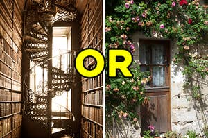 """On the left, a library with an iron spiral staircase, and on the right, a door to a cottage with roses growing around it with """"or"""" typed in between the two images"""