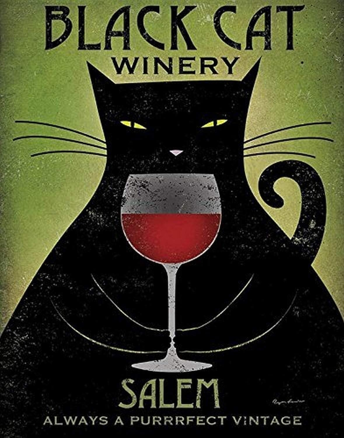 A poster that says black cat winery salem always a purrfect vintage with a black cat drinking wine