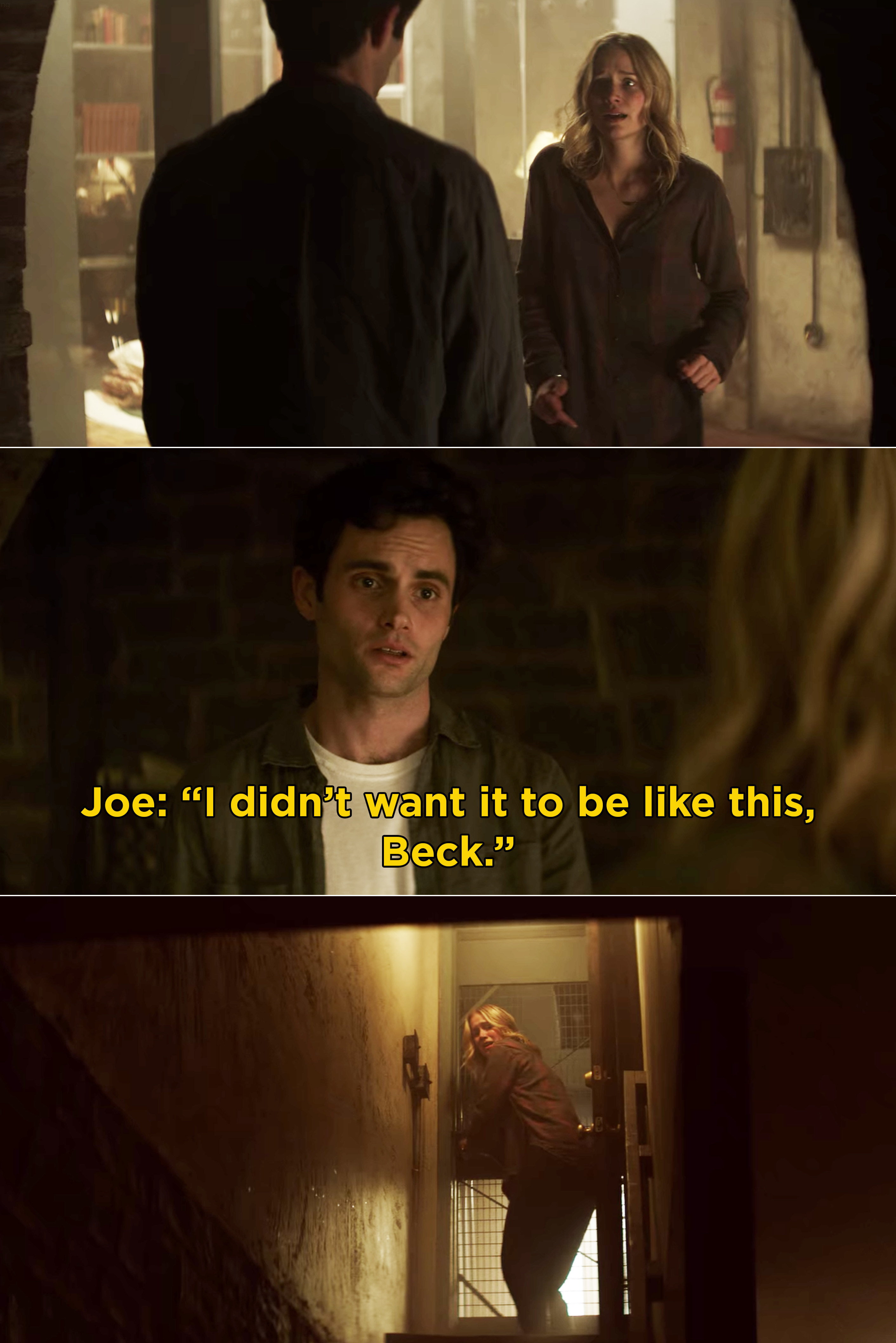 """Joe telling Beck, """"I didn't want it to be like this, Beck"""""""