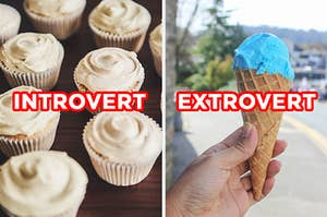 "On the left, vanilla cupcakes with vanilla frosting with ""introvert"" typed on top of the image, and on the right, someone holds a cotton candy ice cream cone with ""extrovert"" typed on top of the image"