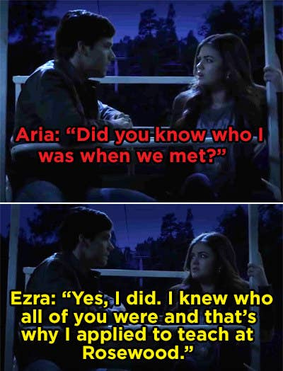 Ezra telling Aria that he knew who she was when they met