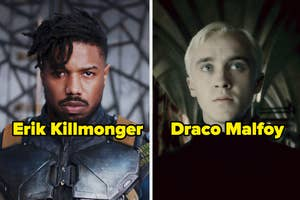 Killmonger from Black Panther and Draco Malfoy from Harry Potter